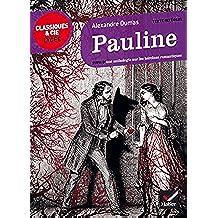 Pauline : suivi d'une anthologie sur les héroïnes romantiques (Le récit, la nouvelle) (French Edition)