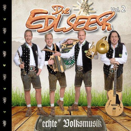 Die Edlseer Echte Volksmusik V...