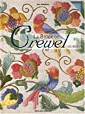 La Broderie Crewel - Les bases