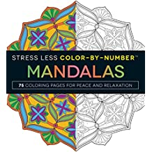 Stress Less Color-By-Numbers™ Mandalas: 75 Coloring Pages for Peace and Relaxation