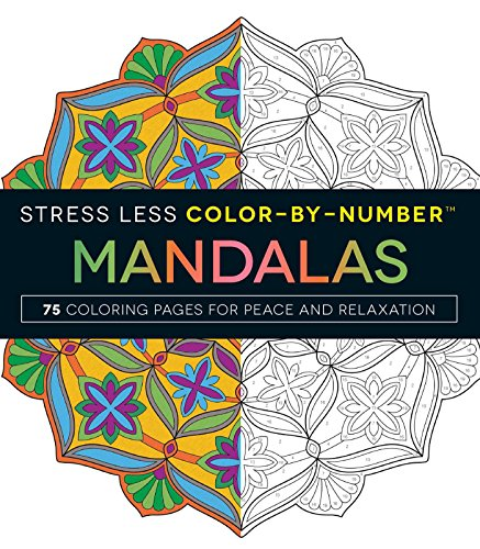 Stress Less Color-By-Numbers™ Mandalas: 75 Coloring Pages for Peace and Relaxation por Adams Media