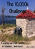 The 10,000k Challenge: ...faffing across Europe on a bike!