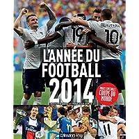 L'année du football 2014