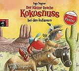 Der kleine Drache Kokosnuss bei den Indianern (Die Abenteuer des kleinen Drachen Kokosnuss, Band 16) - Ingo Siegner