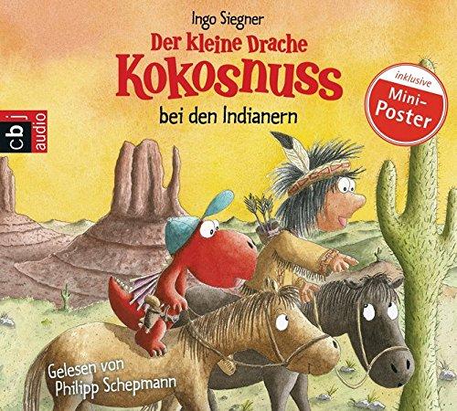 Preisvergleich Produktbild Der kleine Drache Kokosnuss bei den Indianern (Die Abenteuer des kleinen Drachen Kokosnuss, Band 16)