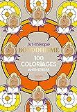 Bouddhisme: 100 coloriages anti-stress