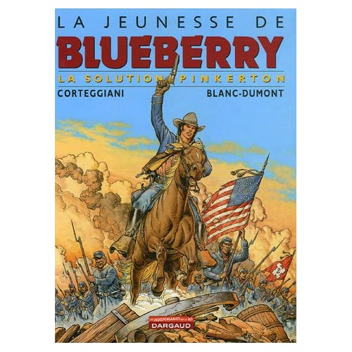Jeunesse de Blueberry, tome 10 : La Solution Pinkerton