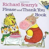 Richard Scarry's Please and Thank You Book (Pictureback(R)) - Best Reviews Guide