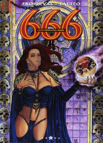 666, Tome 4 : Lilith imperatrix mundi par François Froideval