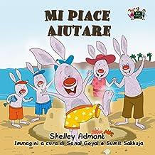 Mi piace aiutare  (Italian Bedtime Collection) (Italian Edition)
