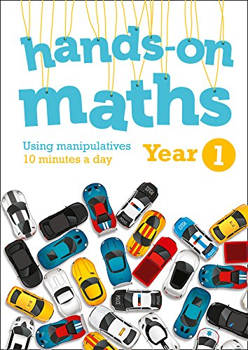 Year 1 Hands-on maths: 10 minutes of concrete manipulatives a day for maths mastery (Hands-on maths)