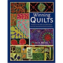 Winning Quilts: The Best of the 2002 and 2003 Shows from the International Quilt Association