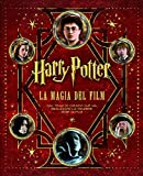 Harry Potter. La magia del film. Ediz. deluxe