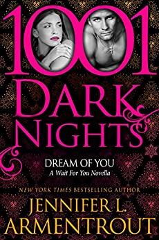 Dream Of You: A Wait For You Novella (English Edition)
