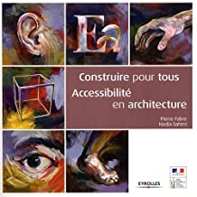 Construire pour tous : accessibilité en architecture