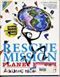 Rescue Mission: Planet Earth : A Children's Edition of Agenda 21 in Association With the United Nations by Children of the World (1994-04-02)