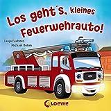 Coole Fahrzeuge - Los geht's, kleines Feuerwehrauto!