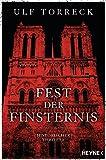 Buchinformationen und Rezensionen zu Fest der Finsternis von Ulf Torreck