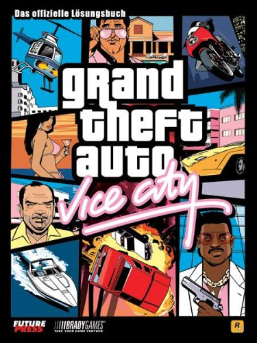 Grand Theft Auto: Vice City (Lösungsbuch)