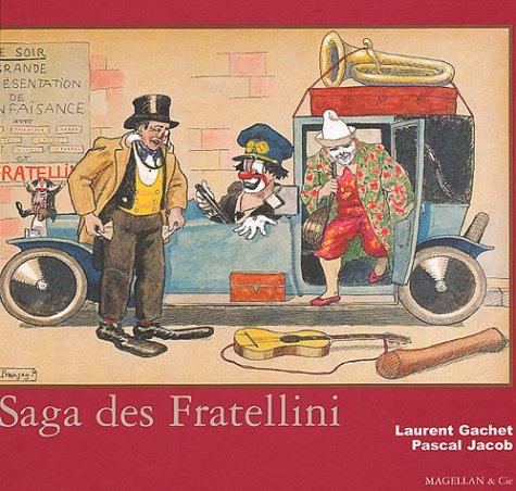 La saga des Fratellini par Laurent Gachet, Pascal Jacob
