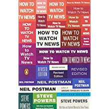 How to Watch TV News: Revised Edition