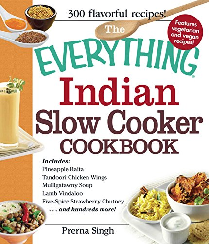 Download the everything indian slow cooker cookbook includes by download the everything indian slow cooker cookbook includes by prerna singh pdf forumfinder Choice Image