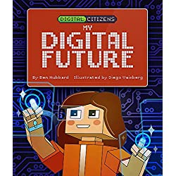 My Digital Future (Digital Citizens)