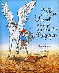 Le Roi Lionel et le Livre magique