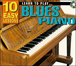 Learn To Play Blues Piano: 10 Easy Lessons