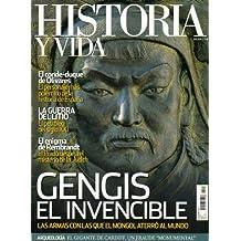 HISTORIA Y VIDA. Nº 504. Gengis el invencible; El conde-duque de Olivares; La guerra del Litio; El enigma de Rembrandt...