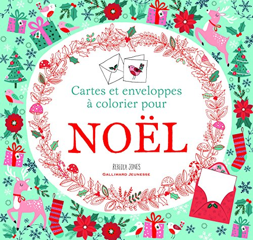 Noël : cartes et enveloppes à colorier par Rebecca Jones