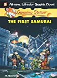 Geronimo Stilton 12: The First Samurai (Geronimo Stilton Graphic Novels)