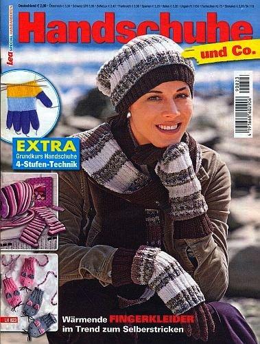 Wärmende Fäustlinge (Handschuhe und Co. - Wärmende Fingerkleider im Trend zum Selberstricken ... mit Grundkurs 4-Stufen-Technik (Illustrierte Ausgabe inkl. Strickschriften) [Handarbeits-Journal / Broschiert] (Lea Special Handarbeiten))