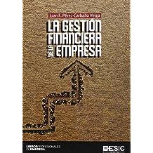 Gestión Financiera De La Empresa (Libros profesionales)