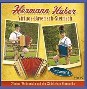 Virtuos-Bayerisch-Steirisch - Instrumental - (2-facher Weltmeister a. d. Steirische Harmonika)