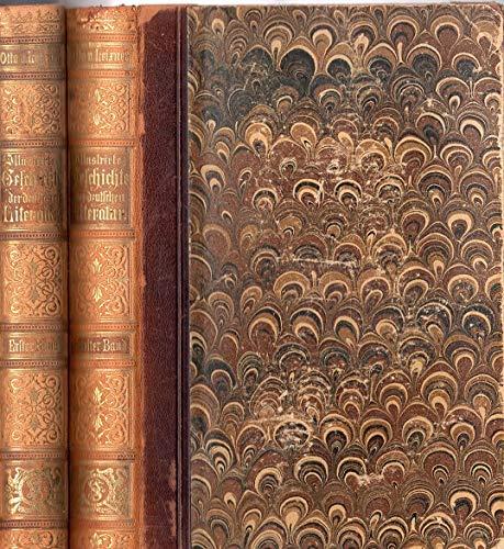 Illustrirte Geschichte des deutschen Schriftthums in volksthümlicher Darstellung. Bd 1 u. Bd 2.. 2 Bände - komplett.