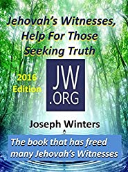 Jehovah's Witnesses: Help for Those Seeking Truth
