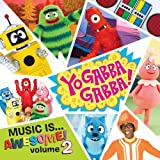 Yo Gabba Gabba: Music Is Awesome 2 by Various Artists (2010-08-31)