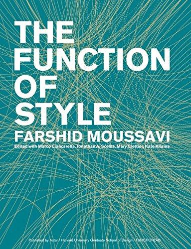 The Function of Style: 1 por Farshid Moussavi