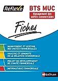 Fiches Réflexe - Management et gestion des unités Commerciales - BTS MUC