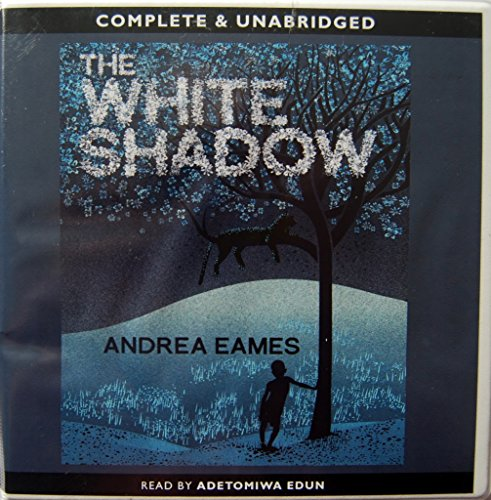 The White Shadow (complete & unabridged)