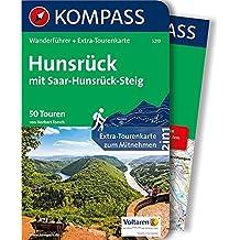 Hunsrück mit Saar-Hunsrück-Steig: Wanderführer mit Extra-Tourenkarte 1:75.000, 50 Touren, GPX-Daten zum Download (KOMPASS-Wanderführer, Band 5219)