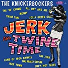 Jerk & Twine Time [Import allemand]