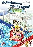 Schatzsuche im Spaßbad: Mit Rätselspaß: Finde die Baderegeln (Schwimmen macht Spaß! 3)