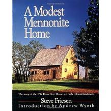 Modest Mennonite Home