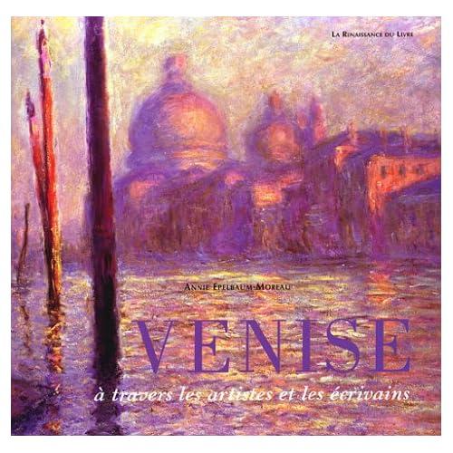 Venise à travers les artistes et les écrivains