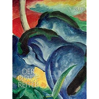 Der Blaue Reiter 200419 2019: Großer Kunstkalender. Wandkalender mit Werken der Gruppe der blaue Reiter, Expressionismus. Kunst Gallery Format: 48 x 64 cm, Foliendeckblatt