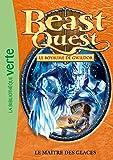 Beast Quest 32 - Le maître des glaces