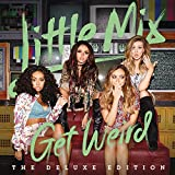 Songtexte von Little Mix - Get Weird