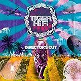 Tiger HiFi (Director´s Cut)